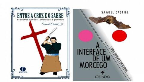 SAMUEL CASTIEL JUNIOR O MÉDICO POETA E CRONISTA - Por Abnael Machado