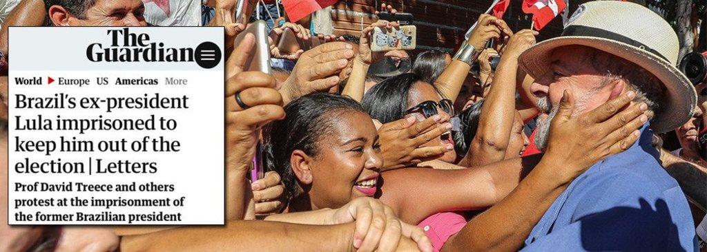 The Guardian: 'O ex-presidente Lula está preso para tirá-lo da eleição' - Gente de Opinião