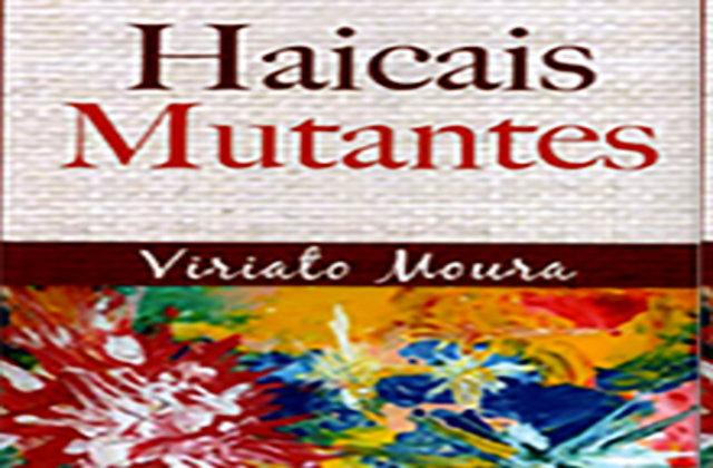 Haicais Mutantes foi editado em Portugal
