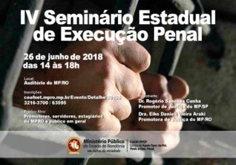 MP-RO realiza IV Seminário de Execução Penal no dia 26 de junho