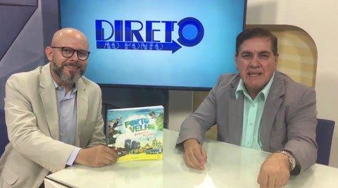 Palitot fala sobre o livro; Porto Velho, pequena história, no Direto ao Ponto (VÍDEO)