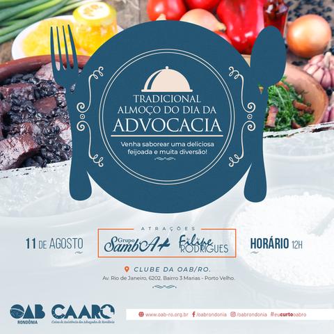 OAB/RO promove tradicional almoço em comemoração ao Dia da Advocacia, no próximo sábado (11) - Gente de Opinião