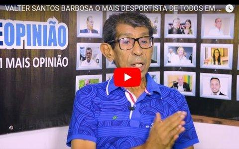 VALTER SANTOS BARBOSA O MAIS DESPORTISTA DE TODOS EM RONDÔNIA (VÍDEO)