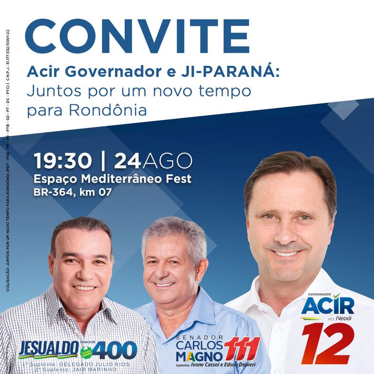 Acir faz grande mobilização em Ji-Paraná - Gente de Opinião