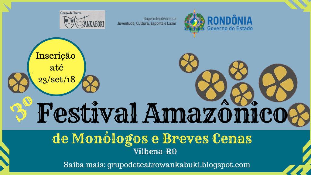 Aberta inscrição para o 3º Festival Amazônico de Monólogos e Breves Cenas - Gente de Opinião