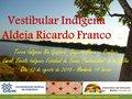 Dia 12 de agosto aconteceu o 1º vestibular em uma Aldeia Indígena de Rondônia