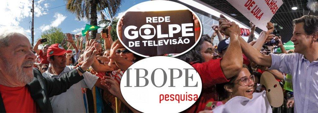 Globo-Ibope: pesquisa fake é mera arma de propaganda contra Lula e o PT - Gente de Opinião