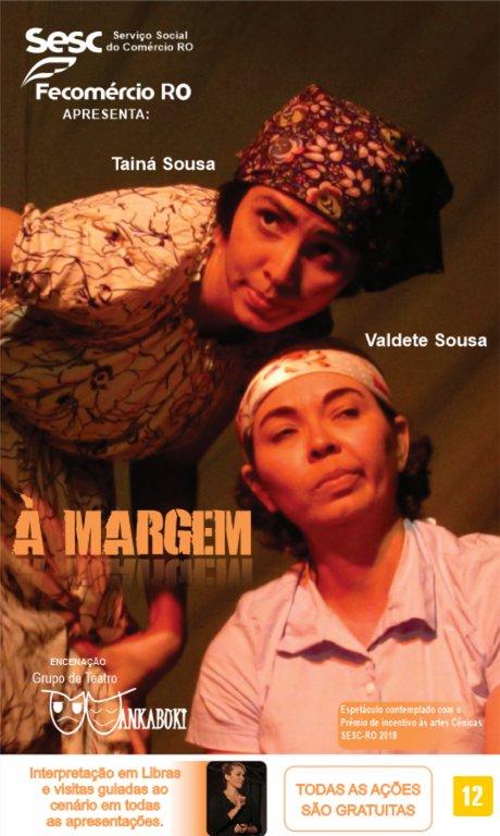 """Wankabuki apresenta peça """"À Margem"""" em três cidades de Rondônia  - Gente de Opinião"""
