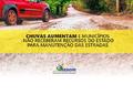 Chuvas aumentam e 12 municípios ainda não receberam recursos para manutenção das estradas