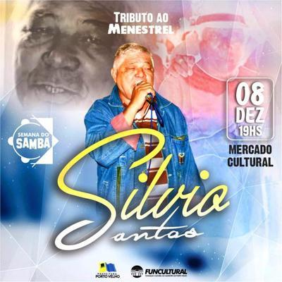 Tributo ao Menestrel - Show em homenagem ao Sílvio Zekatraca Santos -