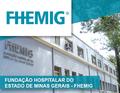 Minas Gerais: Fhemig abre Processo Seletivo Público visando contratação de profissionais de medicina