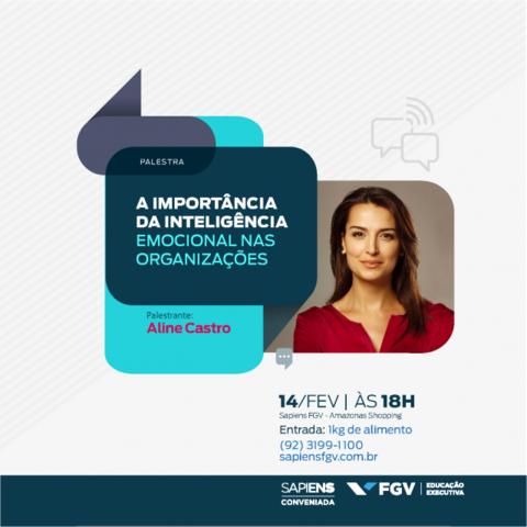 Sapiens FGV realiza palestra gratuita Inteligência Emocional nas Organizações em Manaus - Gente de Opinião