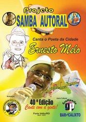Projeto Samba Autoral retorna com Tributo a Ernesto Melo - Gente de Opinião