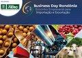 Presidente da Fiero   diz que Business Day Rondônia também terá importação como foco