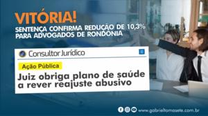 Justiça determina que Plano de Saúde a rever reajuste abusivo para advogados de Rondônia - Gente de Opinião