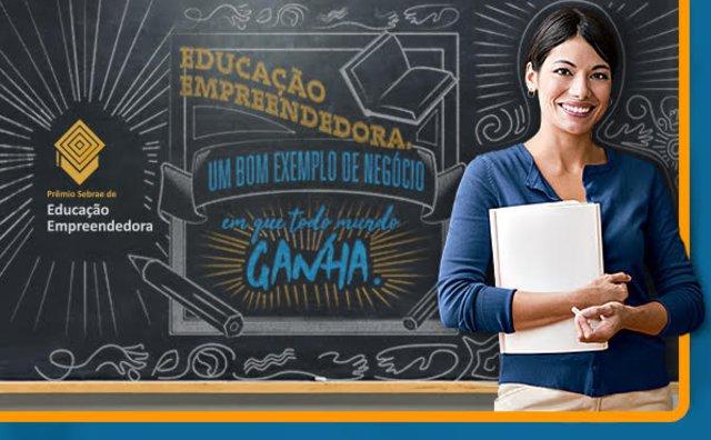 Prêmio Educação Empreendedora do Sebrae tem mais de mil inscritos - Gente de Opinião