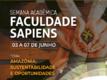 Semana acadêmica da Faculdade Sapiens vai abordar oportunidades da região