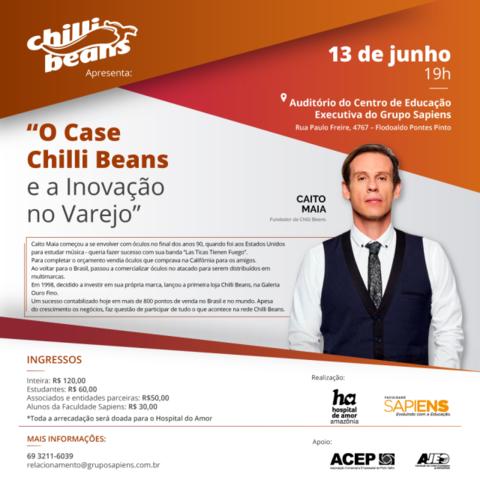 Palestra com fundador da Chilli Beans na Faculdade Sapiens terá renda destinada ao Hospital do Amor - Gente de Opinião
