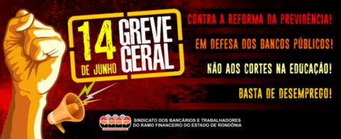 Bancários de Rondônia vão parar na Greve Geral do dia 14