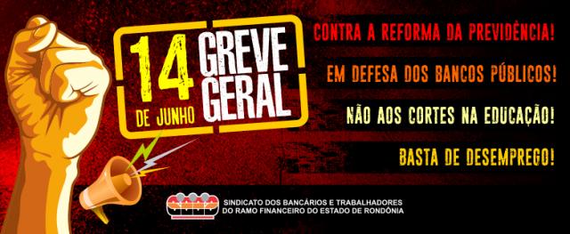 Bancários de Rondônia vão parar na Greve Geral do dia 14 - Gente de Opinião