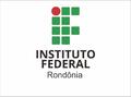 IFRO Campus Porto Velho Zona Norte seleciona professor substituto
