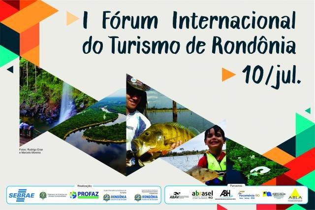 I Fórum Internacional do Turismo em Rondônia - Gente de Opinião