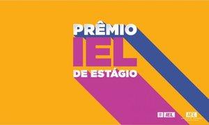Inscrições para edição 2019 do Prêmio IEL de Estágio encerram sexta-feira, 19 - Gente de Opinião