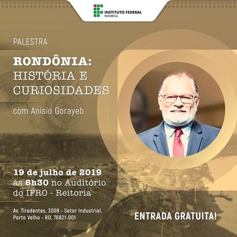 Palestra sobre história de Rondônia será ministrada na Reitoria do IFRO - Gente de Opinião