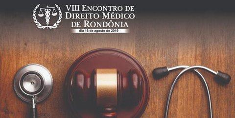 VIII Encontro de Direito Médico de Rondônia será dia 16 de agosto