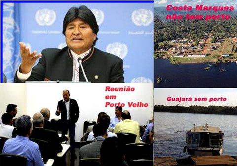 Evo Morales pede para Rondônia - A amazônia não é de vocês! - Lá se vão nossos diamantes! - Um arraial sem achaque ao bolso