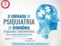 Núcleo de Psiquiatria de Rondônia e Associação Médica Brasileira realizam II Jornada de Psiquiatria