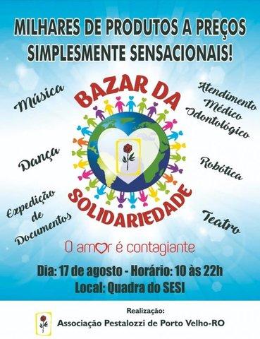 Bazar da Solidariedade: a população terá oportunidade de ser mais solidária, com lazer, cultura e serviços públicos - Gente de Opinião