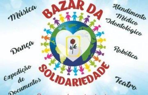 Bazar da Solidariedade: a população terá oportunidade de ser mais solidária, com lazer, cultura e serviços públicos