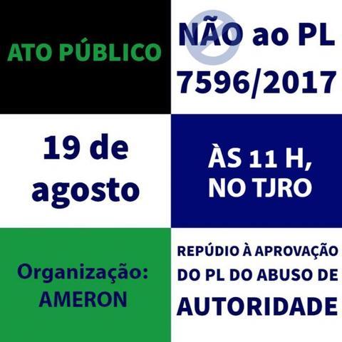 Ato Público contra aprovação PL do Abuso de Autoridade é realizado hoje, no TJRO - Gente de Opinião