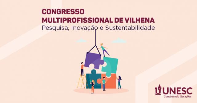Unesc organiza o maior evento científico de Vilhena - Gente de Opinião
