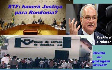 STF decide hoje se Rondônia terá que pagar dívida do Beron  + IPEM vai à CPI explicar parceria com a Energisa