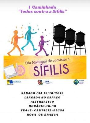 Porto Velho - Semusa realiza Caminhada 'Todos Contra a Sífilis', neste sábado
