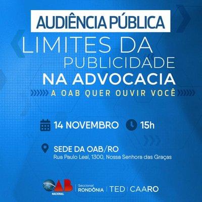 """Audiência Pública sobre """"Os Limites da Publicidade na Advocacia"""" será realizada na OAB/RO na próxima quinta (14)"""