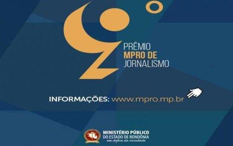 Vencedores do 9º Prêmio MPRO de Jornalismo serão conhecidos no dia 13 de novembro.