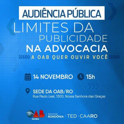 """Audiência Pública sobre """"Os Limites da Publicidade na Advocacia"""" será realizada na OAB/RO na próxima quinta (14) - Gente de Opinião"""