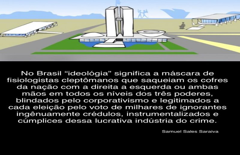 """Guerrilha """"ideológica"""" que mantém o país travado."""