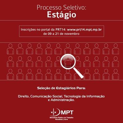 MPT-RO abre inscrições para Processo Seletivo de estagiários de nível superior em Rondônia e Acre