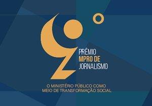 O Portal Gente de Opinião e a Jornalista Viviane Paes concorrem ao 9 Prêmio de Jornalismo do Ministério Público de Rondônia - Gente de Opinião