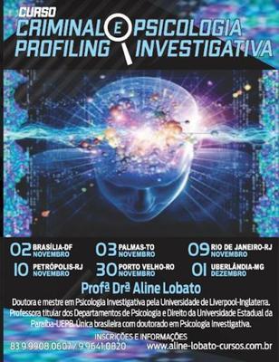 """Faculdade Sapiens sediará o curso """"Criminal Profiling & Psicologia Investigativa"""" com Aline Lobato"""