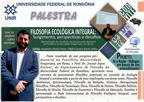 Professor de Rondônia, Pós-Doutor em Filosofia, propõe sistematização de corrente de pensamento inspirada na Encíclica Laudato Si'.